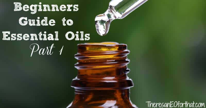 Guide to essential oils for beginners part one