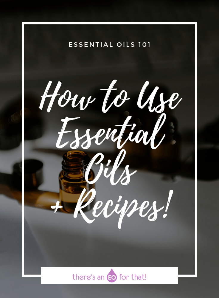 How to Use Essential Oils + Recipes! - Picture of essential oil bottles