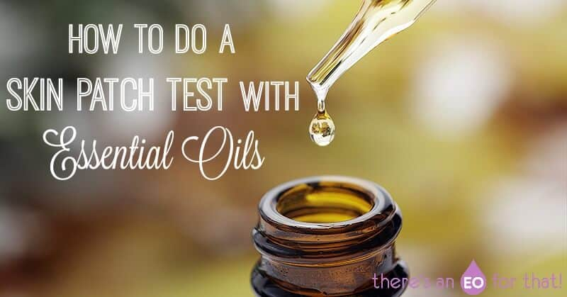 How to do a Skin Patch Test with Essential Oils