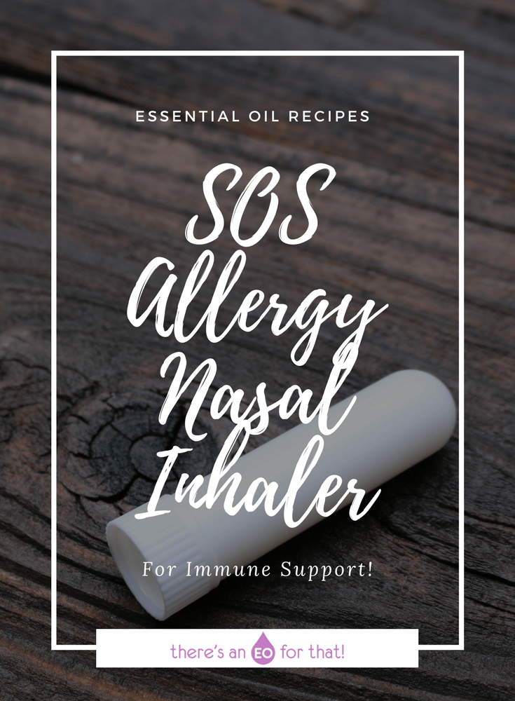 SOS Allergy Nasal Inhaler - Use basic essential oils to make an effective nasal inhaler that calms allergy symptoms like runny nose, red itchy watery eyes, congestion, and sneezing!