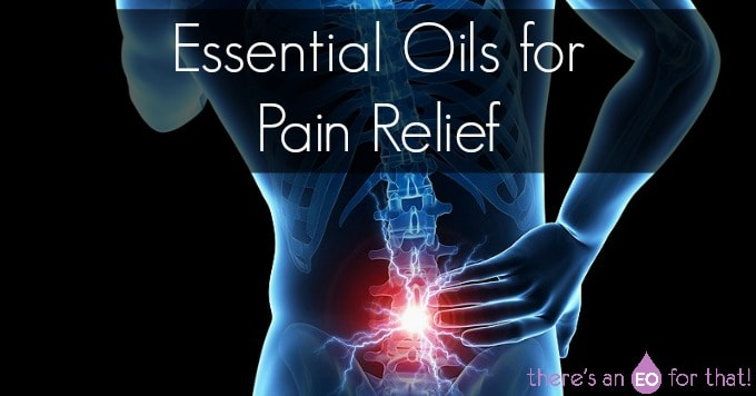 Essential oils for aches and pains.