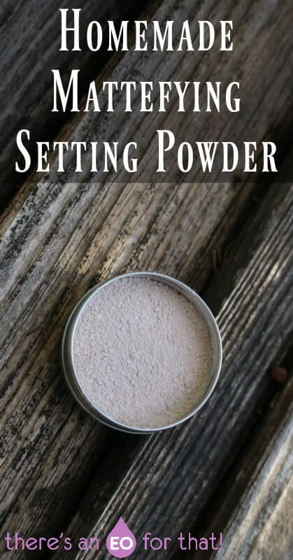 Homemade Mattefying Setting Powder - Set makeup and reduce oil and sebum production with all natural ingredients!
