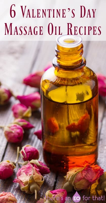6 Valentine's Day Massage Oil Recipes - learn how to make enticing massage oils for romance, intimacy, and closeness.
