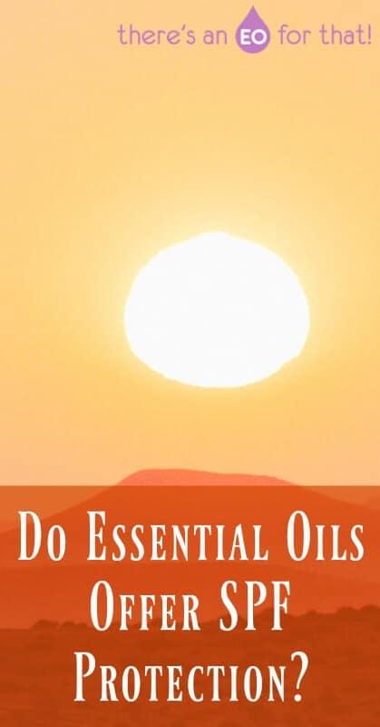 Do Essential Oils Offer SPF Protection?