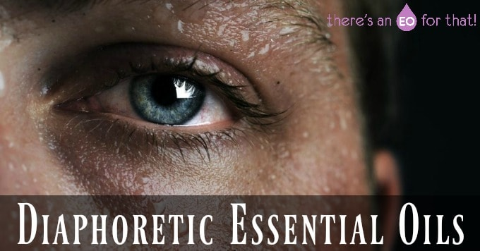 Diaphoretic Essential Oils