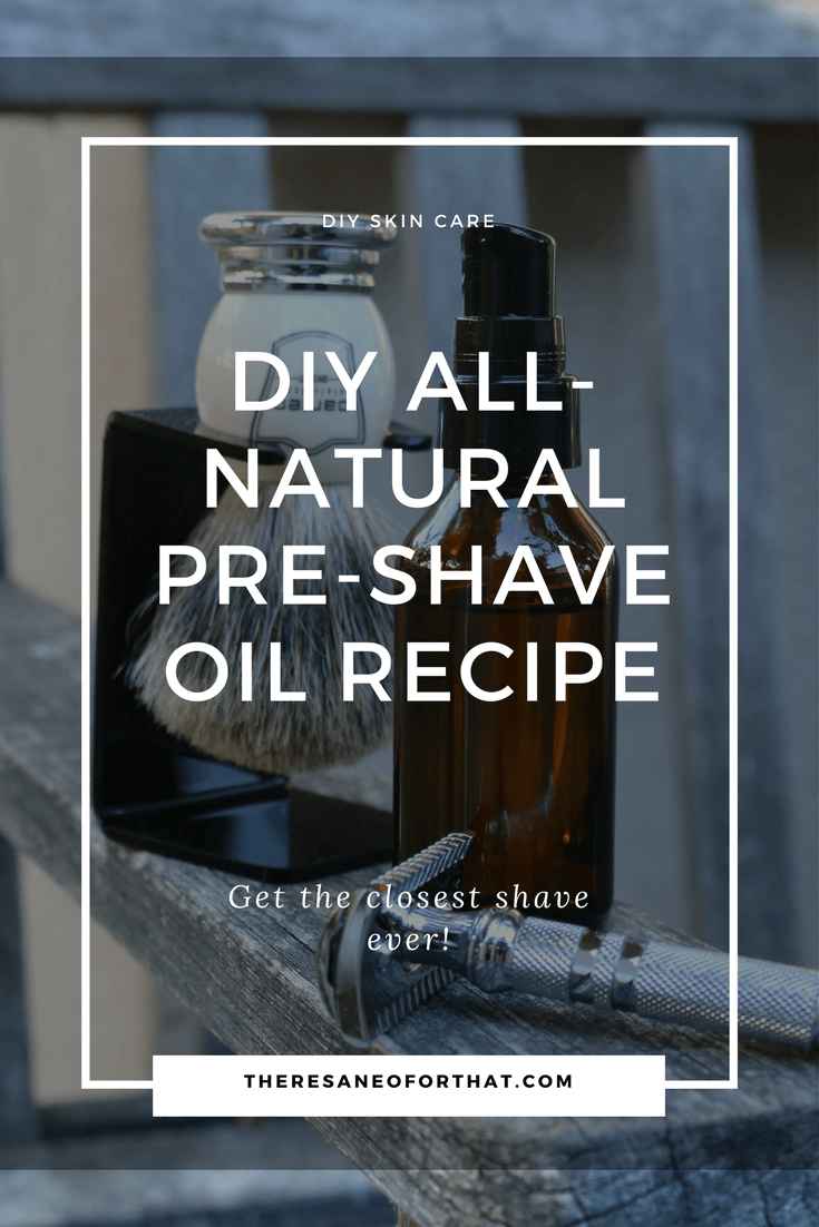 DIY All-Natural Pre-Shave Oil Recipe - Learn how to make pre-shave oil for the closet shave you've ever had! #shaveoil #preshaveoil #shaveoilrecipe #essentialoils