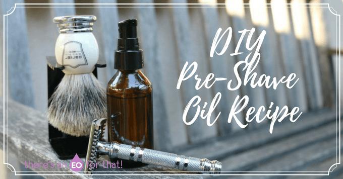 DIY All-Natural Pre-Shave Oil Recipe