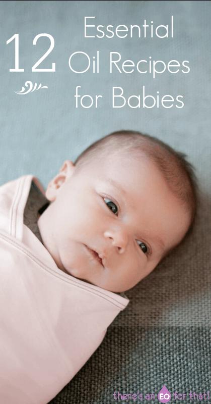 12 Essential Oils Recipes for Babies. Essential oils for babies l how to use essential oils for infants l Essential oils for colic l Essential oils for diaper rash