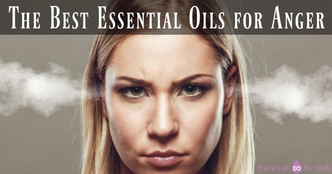 The Best Essential Oils for Anger