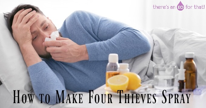 How to Make Four Thieves Spray