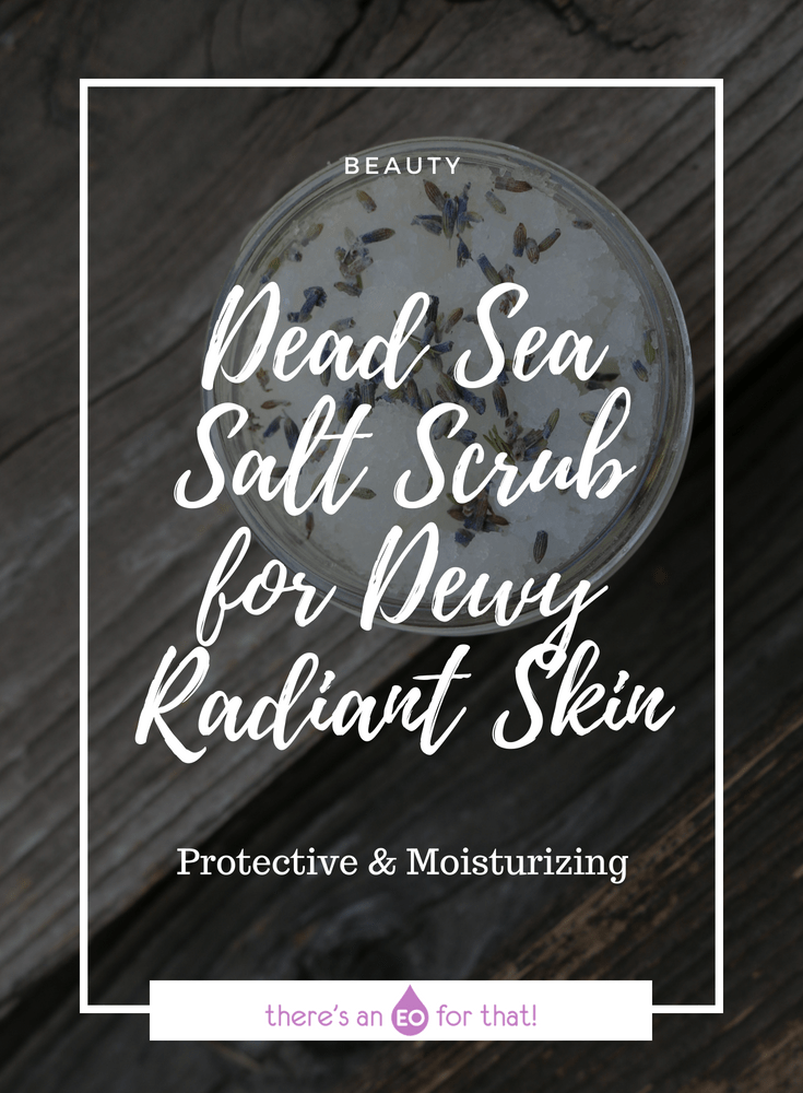 Dead Sea Salt Scrub for Dewy Radiant Skin - This salt body scrub recipe is perfect for giving your skin a smooth, fresh, and sun-kissed look using simple ingredients that moisturize and protect.