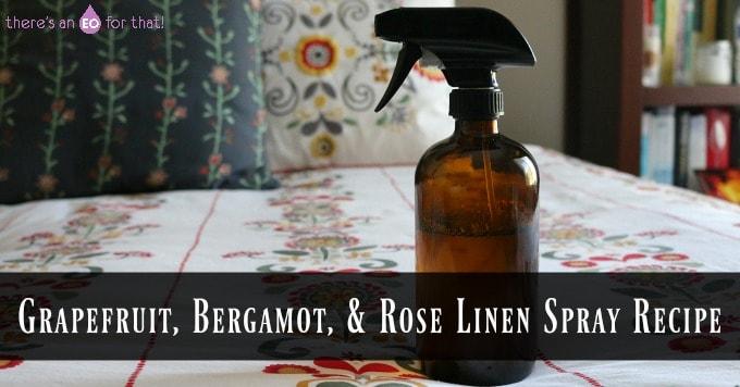 Grapefruit, Bergamot, & Rose Linen Spray Recipe