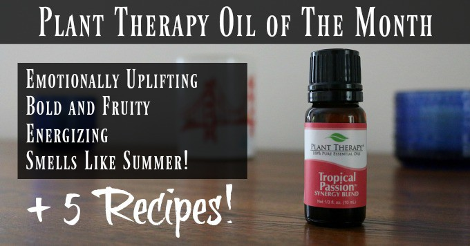 Plant Therapy Oil of The Month - Tropical Passion essential oil