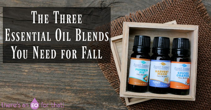 The Three Essential Oil Blends You Need for Fall