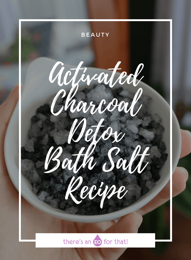 Activated Charcoal Detox Bath Salt Recipe
